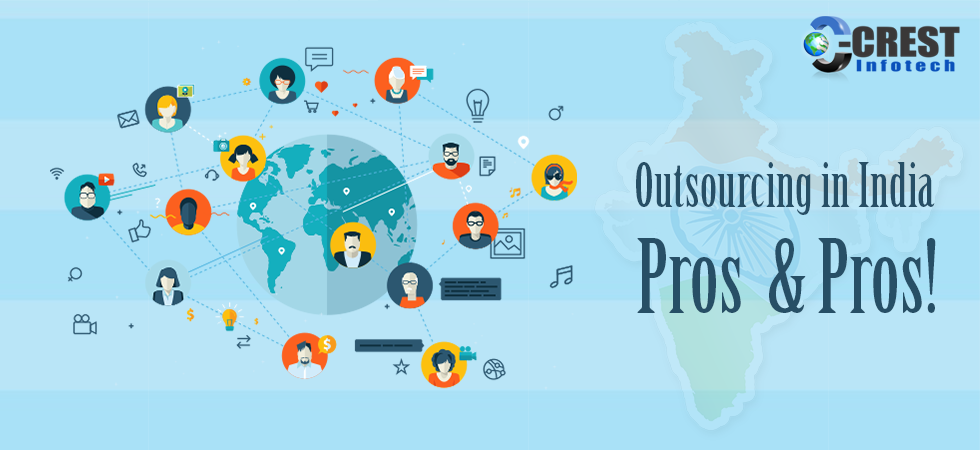 Outsourcing in India : Pros & Pros! - Crest Infotech